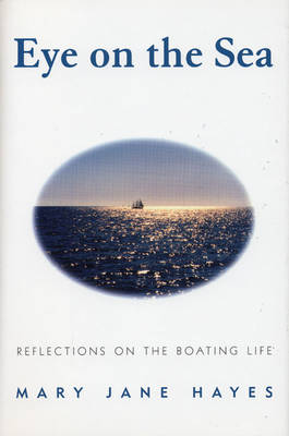 Eye on the Sea by Mary Jane Hayes