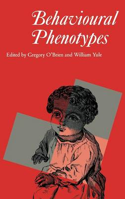 Behavioural Phenotypes by Gregory O'Brien