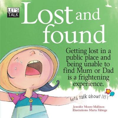Lost And Found by Jennifer Moore-Mallinos