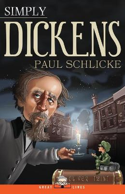 Simply Dickens by Senior Lecturer in English Paul Schlicke