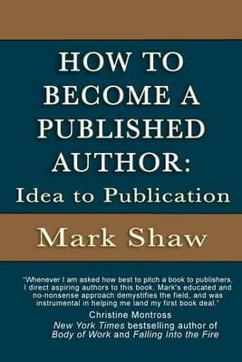 How to Become a Published Author by Mark Shaw