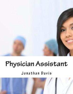 Physician Assistant by Jonathan Davis