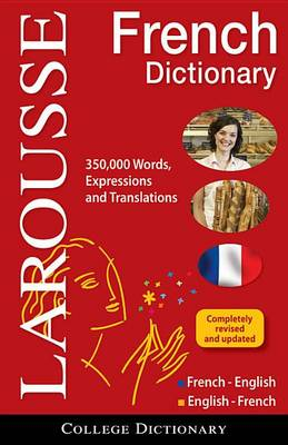 Larousse College Dictionary French-English/English-French by Larousse