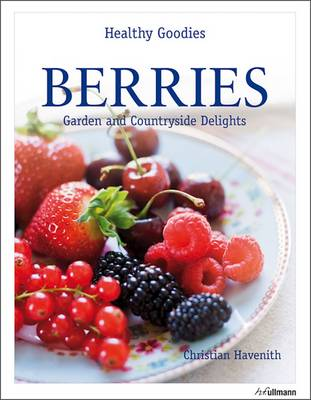 Healthy Goodies: Berries by Christian Havenith