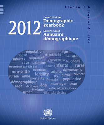 Demographic yearbook 2012 by United Nations: Department of Economic and Social Affairs