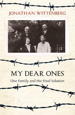 My Dear Ones by Jonathan Wittenberg