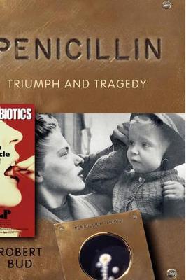 Penicillin by Robert Bud