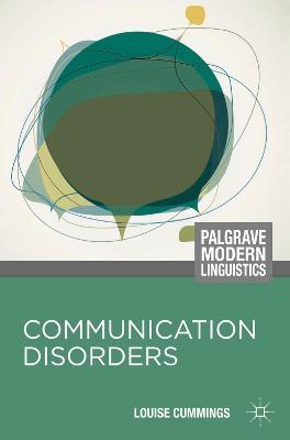 Communication Disorders by Louise Cummings