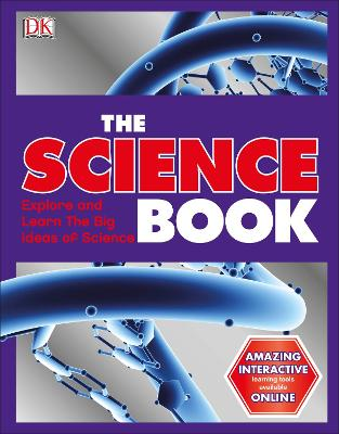 The Science Book: Big Ideas Simply Explained by DK