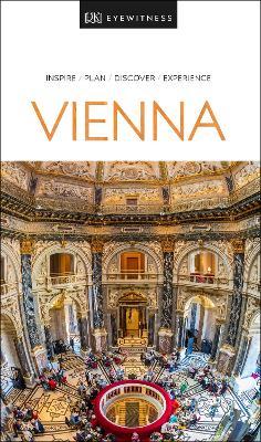 DK Eyewitness Travel Guide Vienna by DK Travel