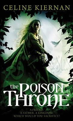 The Poison Throne by Celine Kiernan