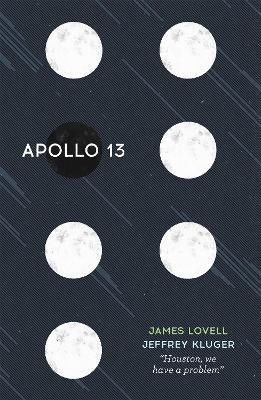 Apollo 13 by James Lovell