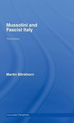 Mussolini and Fascist Italy book