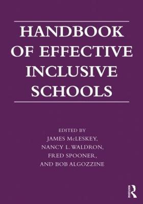 Handbook of Effective Inclusive Schools by James McLeskey