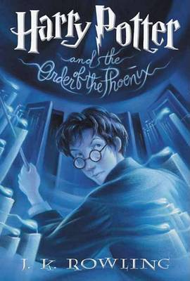 Harry Potter and the Order of the Phoenix  Book 5 by J. K. Rowling