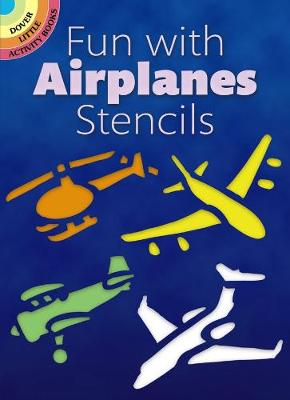 Fun with Airplanes Stencils book