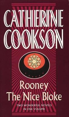 Rooney / The Nice Bloke by Catherine Cookson Charitable Trust