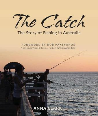 The Catch by Anna Clark