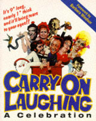 Carry on Laughing: A Celebration by Adrian Rigelsford