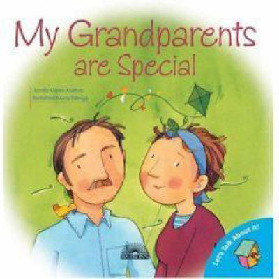 My Grandparents are Special by Jennifer Moore-Mallinos