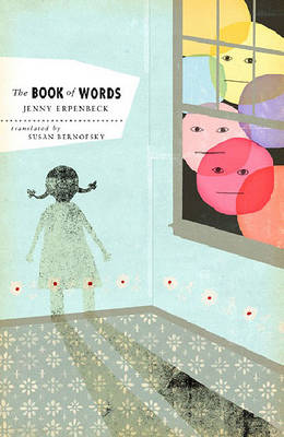 The Book of Words by Jenny Erpenbeck