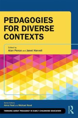 Pedagogies for Diverse Contexts by Alan Pence
