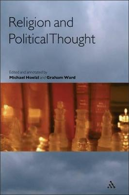 Religion and Political Thought by Michael Hoelzl