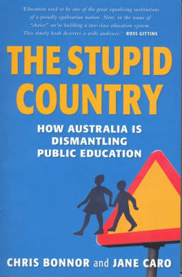 The Stupid Country by Chris Bonnor