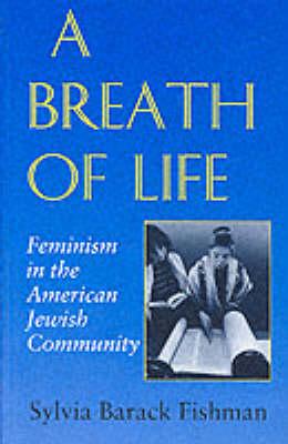 Breath of Life by Sylvia Barack Fishman