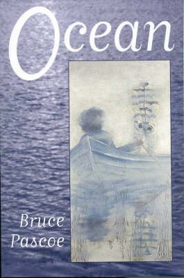 Ocean by Bruce Pascoe