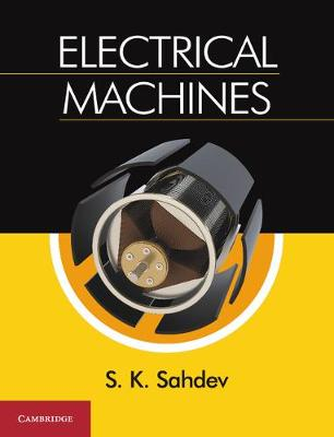 Electrical Machines by S. K. Sahdev
