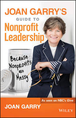 Joan Garry's Guide to Nonprofit Leadership by Joan Garry