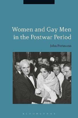 Women and Gay Men in the Postwar Period by Professor John Portmann