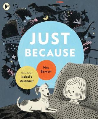 Just Because by Mac Barnett