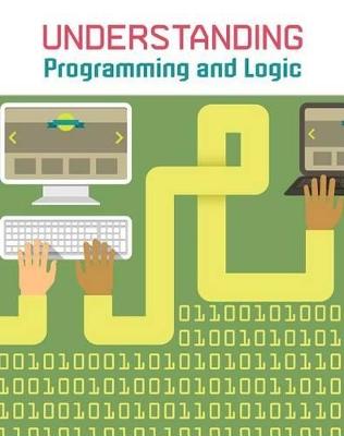 Understanding Programming & Logic by Matthew Anniss
