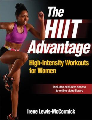 The HIIT Advantage by Irene Lewis-McCormick