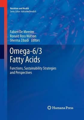 Omega-6/3 Fatty Acids by Fabien De Meester