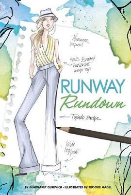 Runway Rundown by Margaret Gurevich