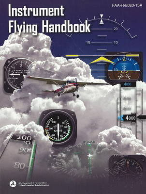 Instrument Flying Handbook by Federal Aviation Administration