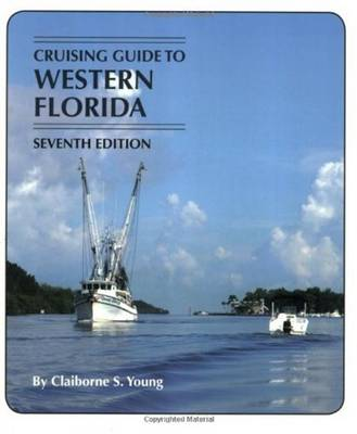 Cruising Guide to Western Florida by Claiborne S. Young