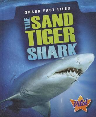 The Sand Tiger Shark by Megan Borgert-Spaniol
