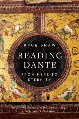 Reading Dante by Prue Shaw
