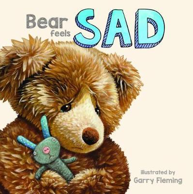 Bear Feels Sad by Garry Fleming
