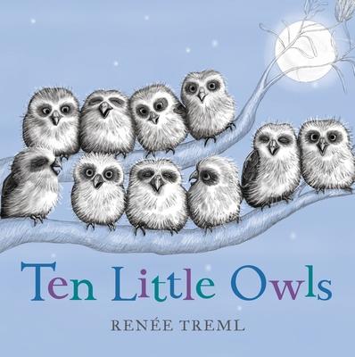 Ten Little Owls by Renee Treml