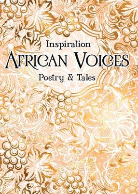 African Voices: Poetry & Tales by Wanjiru Koinange