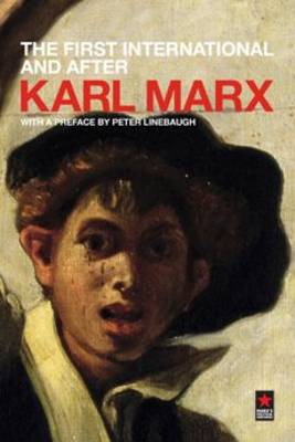 The First International and After  Pt. 3 by Karl Marx