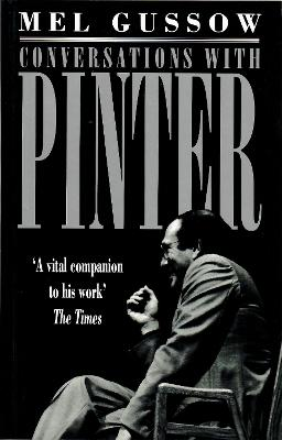 Conversations with Pinter by Mel Gussow