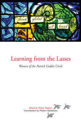 Learning from the Lasses by Walter Stephen