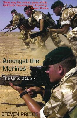 Amongst the Marines by Steven Preece