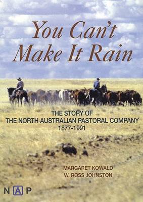 You Can't Make it Rain by Margaret Kowald